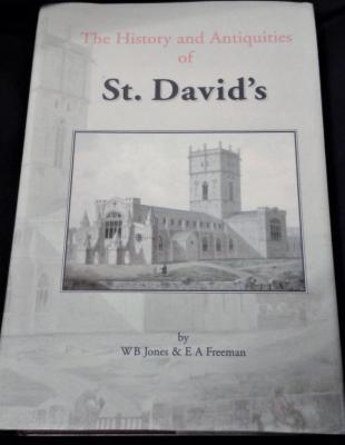 THE HISTORY & ANTIQUITIES OF ST DAVID'S by W B Jones & E A Freeman 1856
