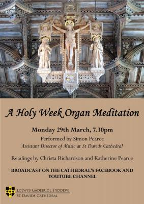 A Holy Week Organ Meditation